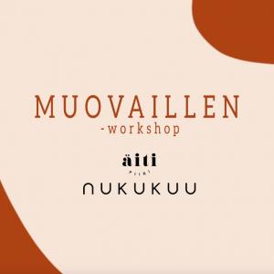 Muovaillen -workshop: Äitipiiri x Nukukuu