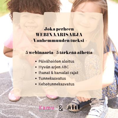 Äitipiirin ja Kamu-päiväkodin vanhemmuutta tukeva webinaarisarja